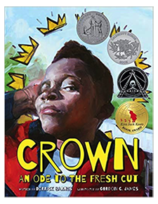 Crown: An Ode to the Fresh Cut - Derrick Barnes